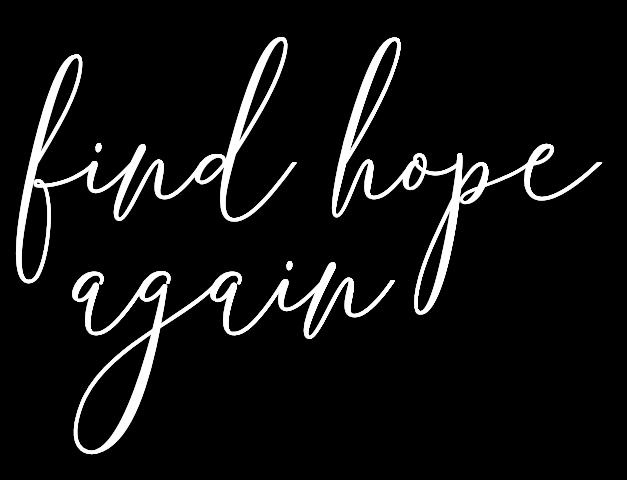 find hope again